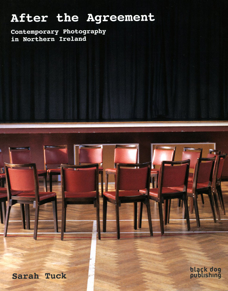 After the Agreement, Contemporary photography in Northern Ireland: Sarah Tuck