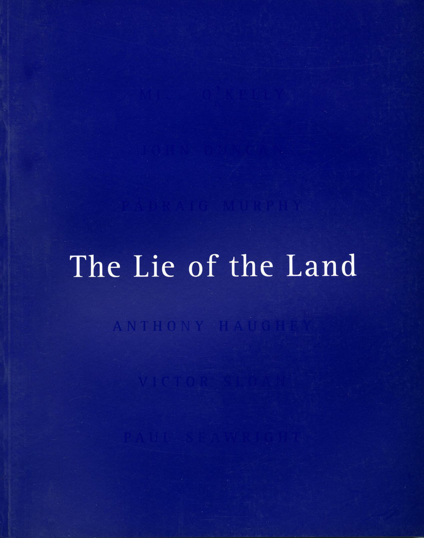 The Lie of The Land: Gallery of Photography