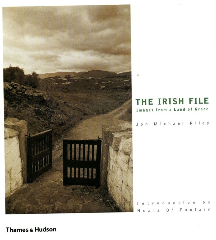 The Irish File: Images from a Land of Grace: Jon Michael Riley