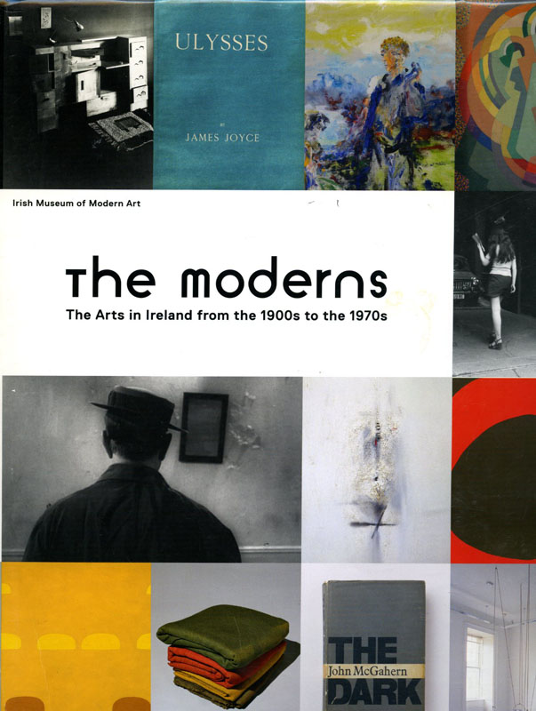 The Moderns, Arts in Ireland from the 1900s to the 1970s: Irish Museum of Modern Art