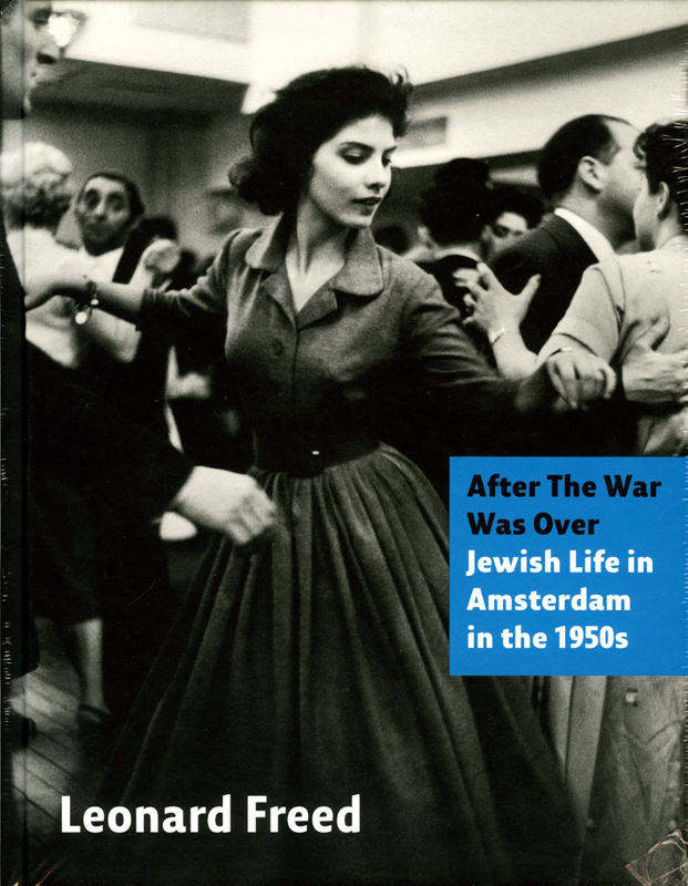 After the war was over: Leonard Freed
