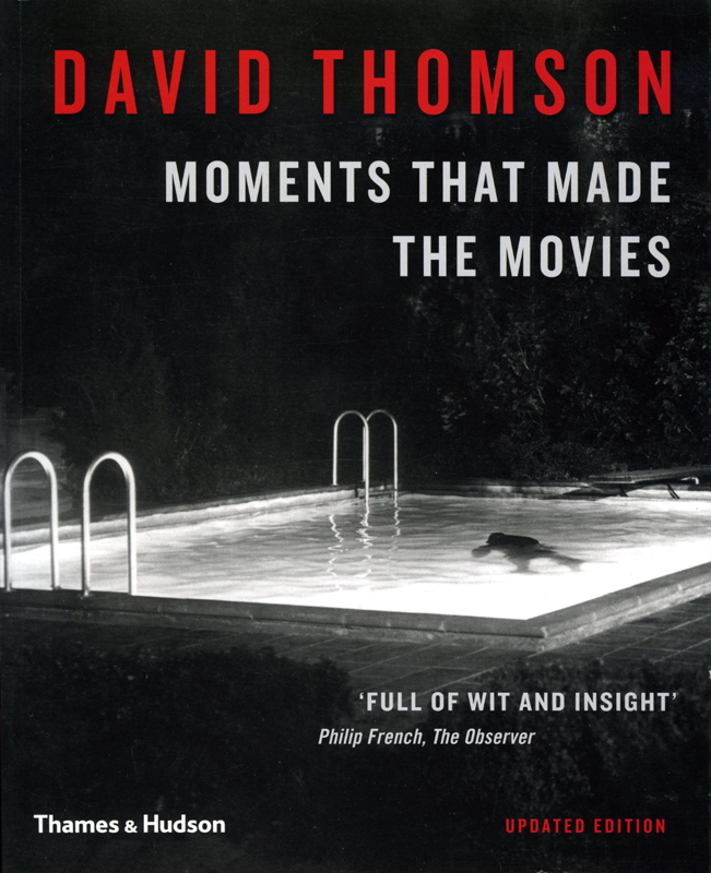 Moments that made the Movies: David Thomson