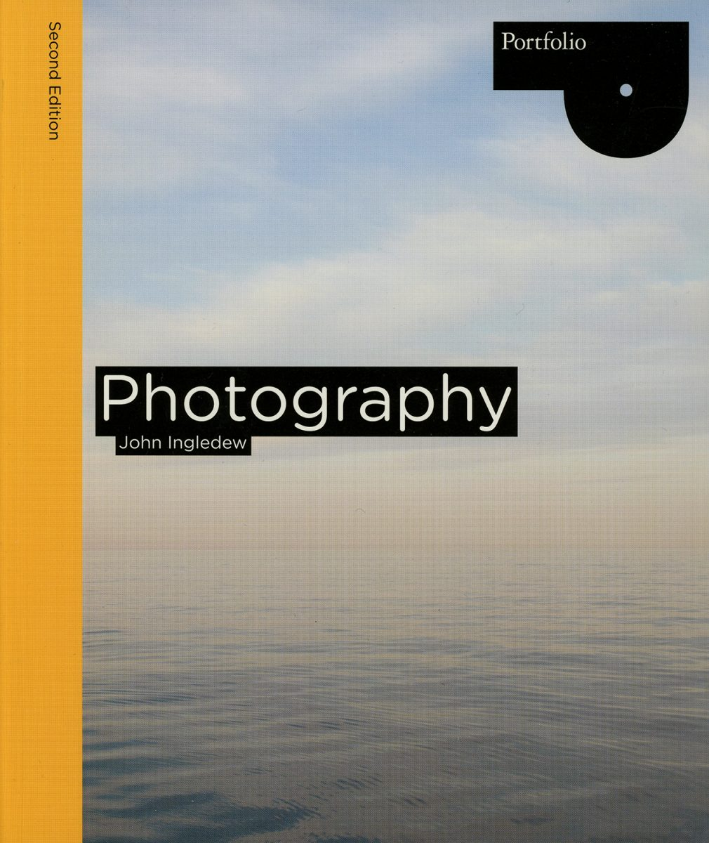 Photography (Second edition) : John Ingledew