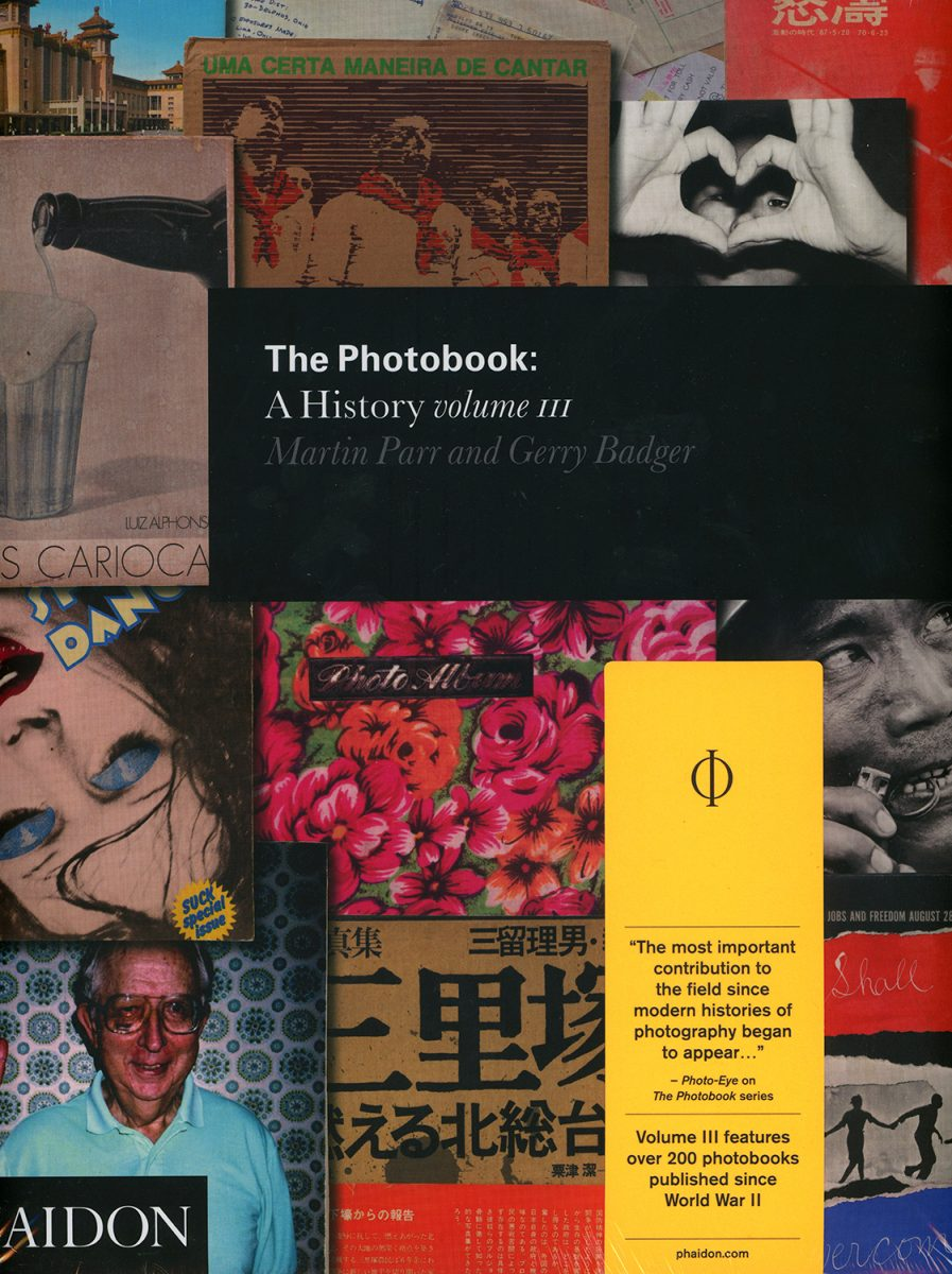 The Photobook : A History (volume 3) by Martin Parr & Gerry Badger