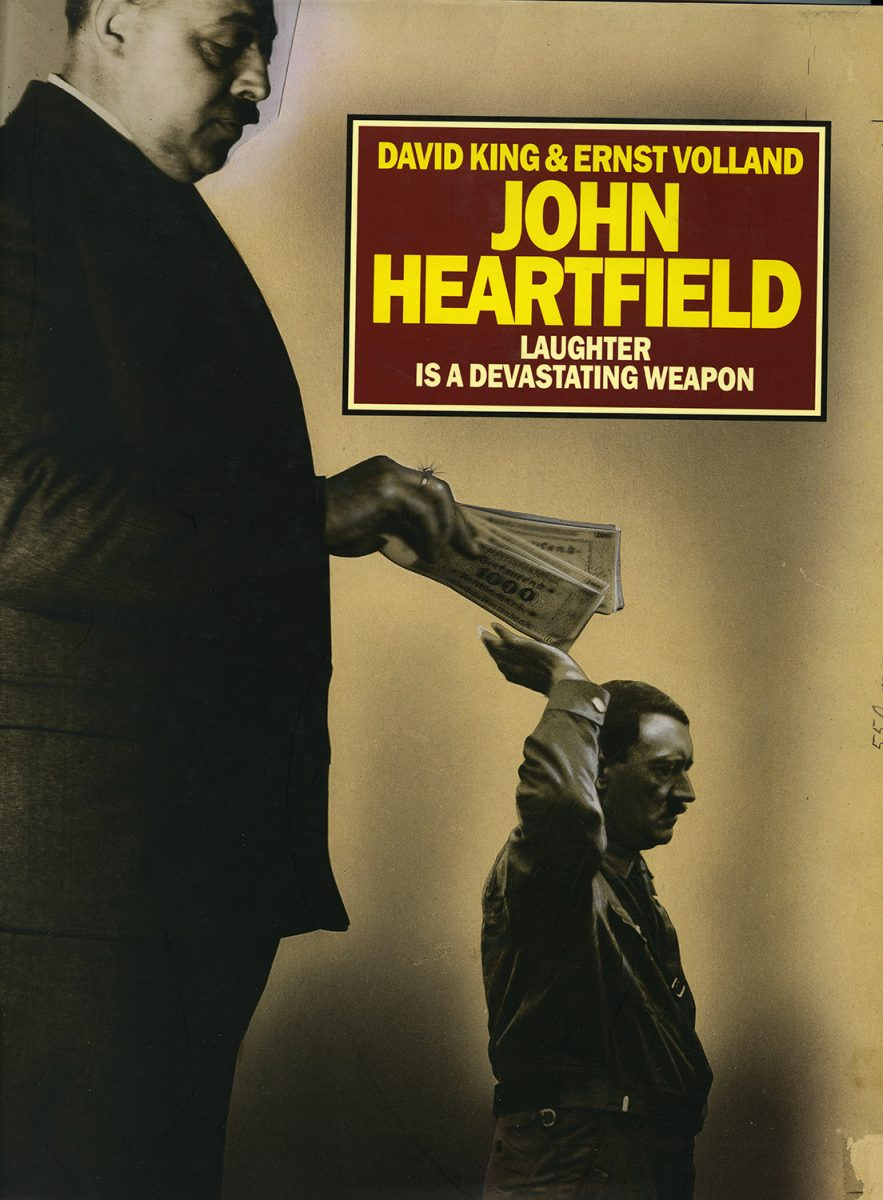 John Heartfield: Laughter is a Devastating Weapon by David King and Ernst Volland