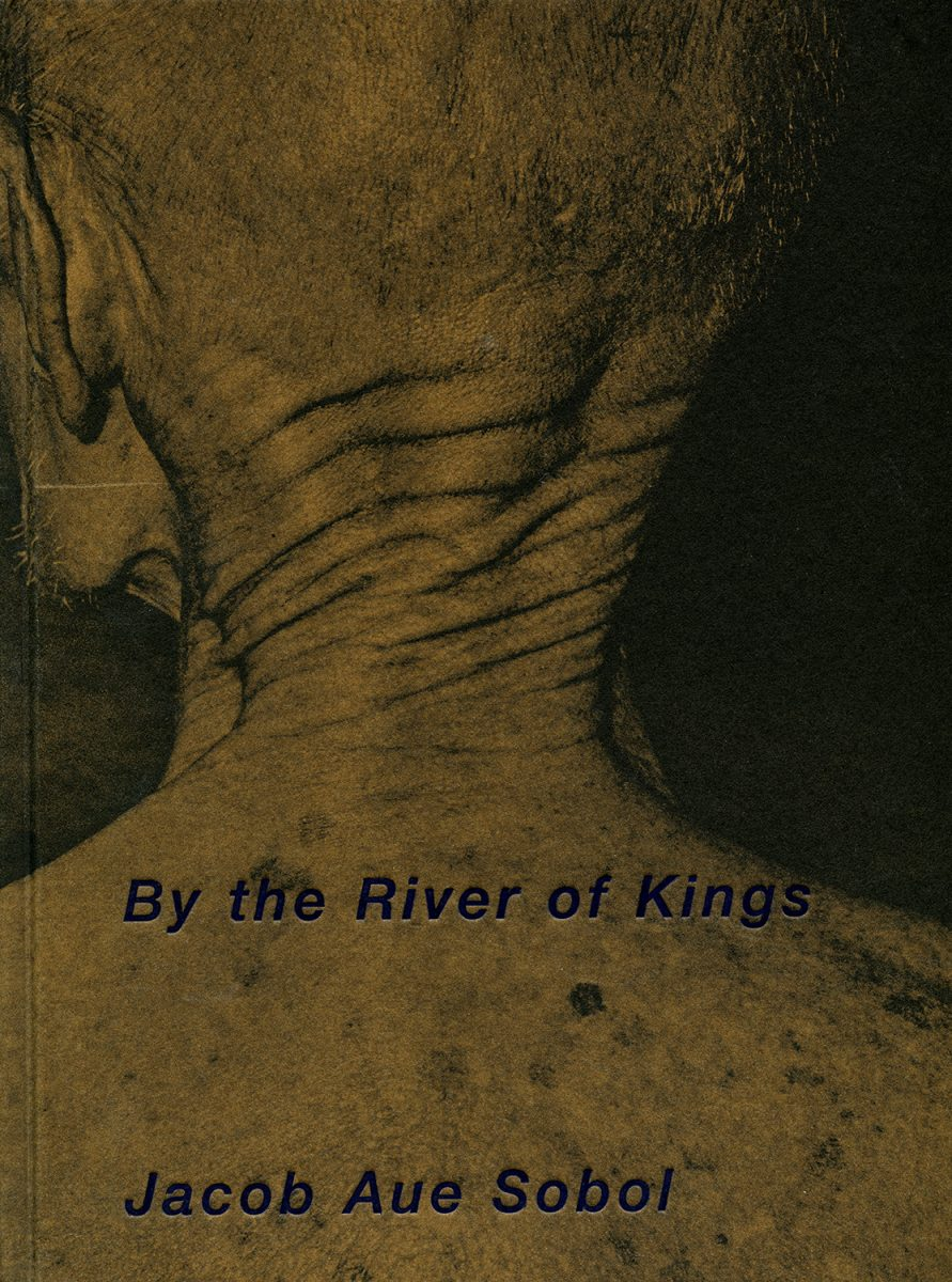 By the River of Kings by Jacob Aue Sobol